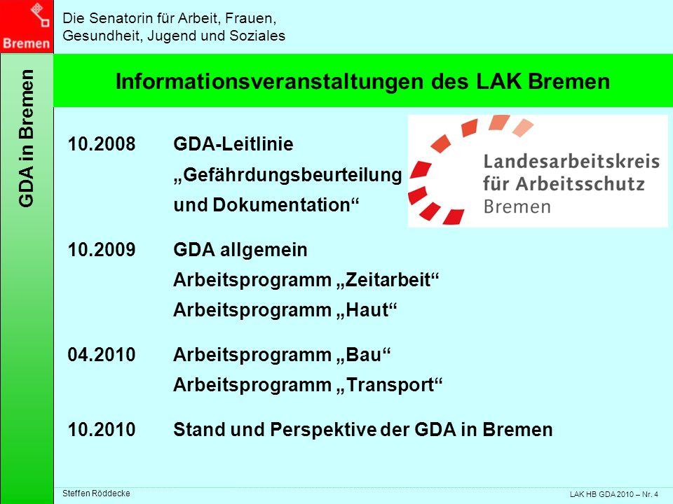 Informationsveranstaltungen des LAK Bremen