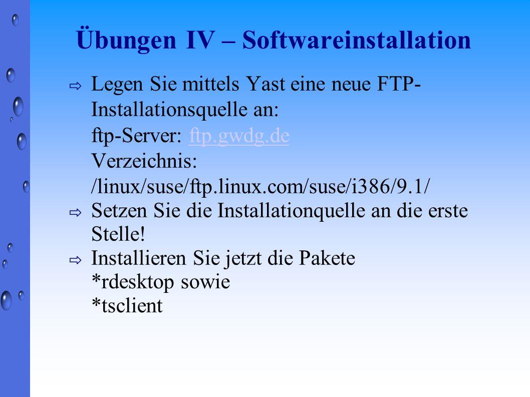Übungen IV – Softwareinstallation