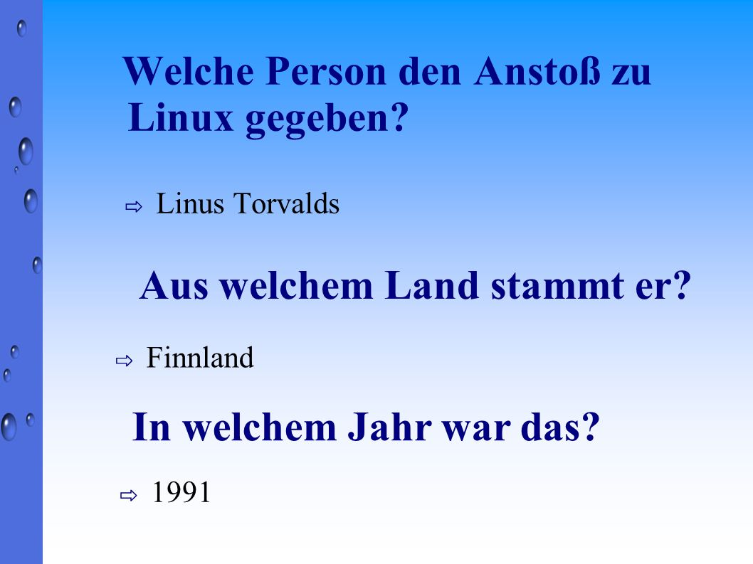 Welche Person den Anstoß zu Linux gegeben