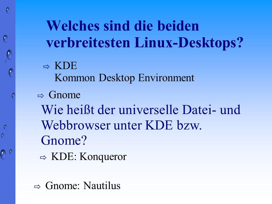 Welches sind die beiden verbreitesten Linux-Desktops
