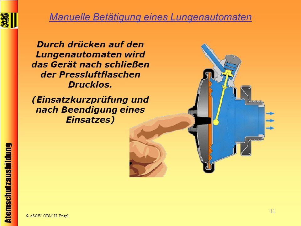 Manuelle Betätigung eines Lungenautomaten