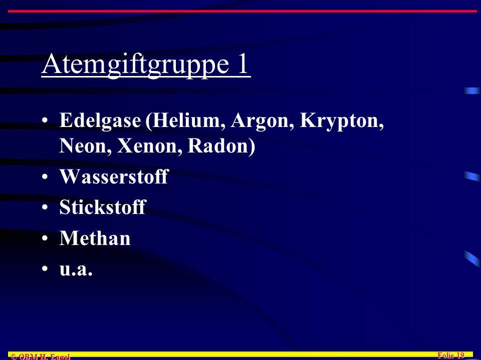 Atemgiftgruppe 1 Edelgase (Helium, Argon, Krypton, Neon, Xenon, Radon)