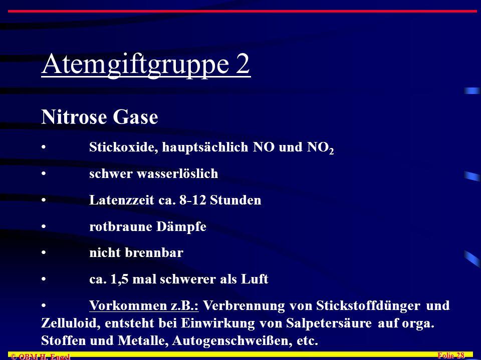 Atemgiftgruppe 2 Nitrose Gase schwer wasserlöslich