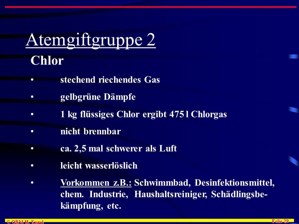 Atemgiftgruppe 2 Chlor stechend riechendes Gas gelbgrüne Dämpfe