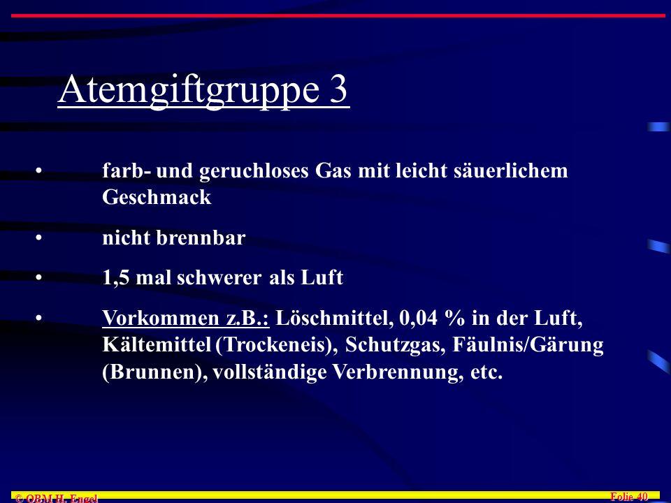 Atemgiftgruppe 3farb- und geruchloses Gas mit leicht säuerlichem Geschmack. nicht brennbar. 1,5 mal schwerer als Luft.