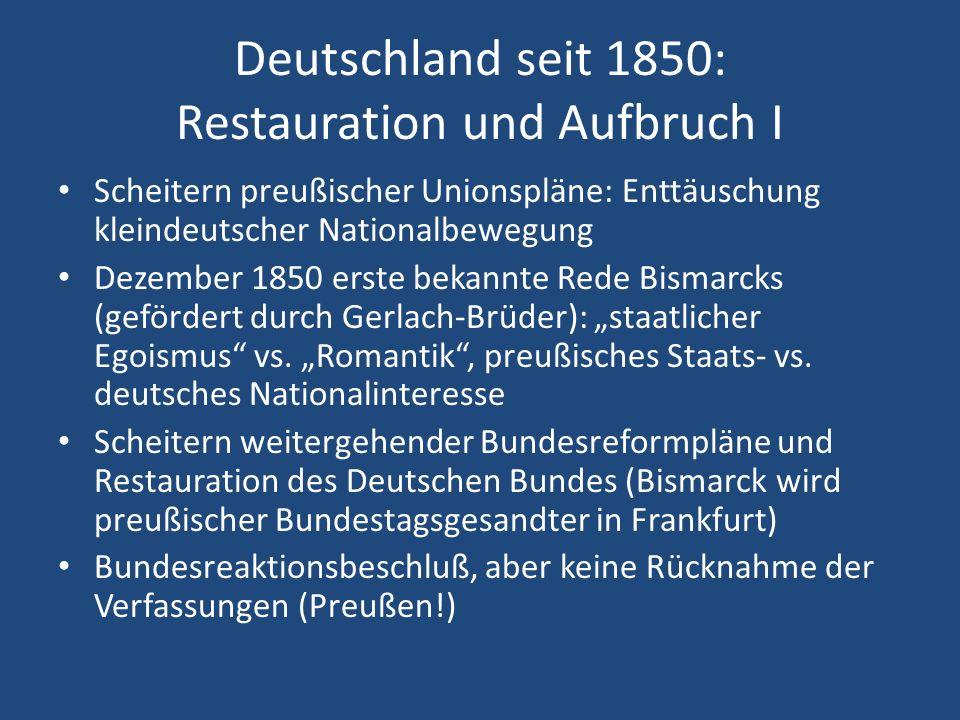 Deutschland seit 1850: Restauration und Aufbruch I