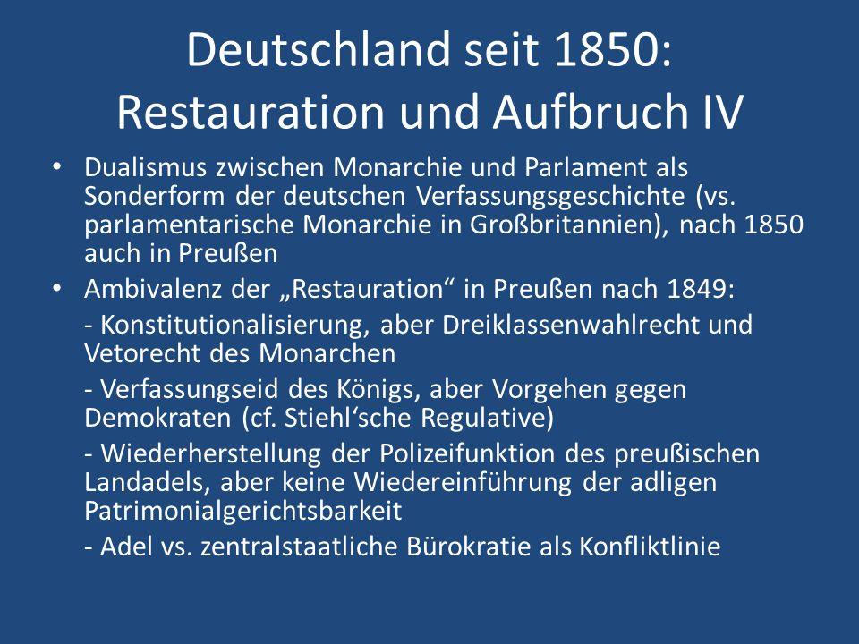 Deutschland seit 1850: Restauration und Aufbruch IV