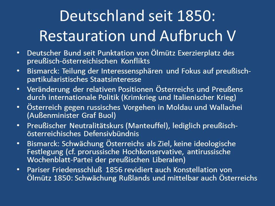 Deutschland seit 1850: Restauration und Aufbruch V