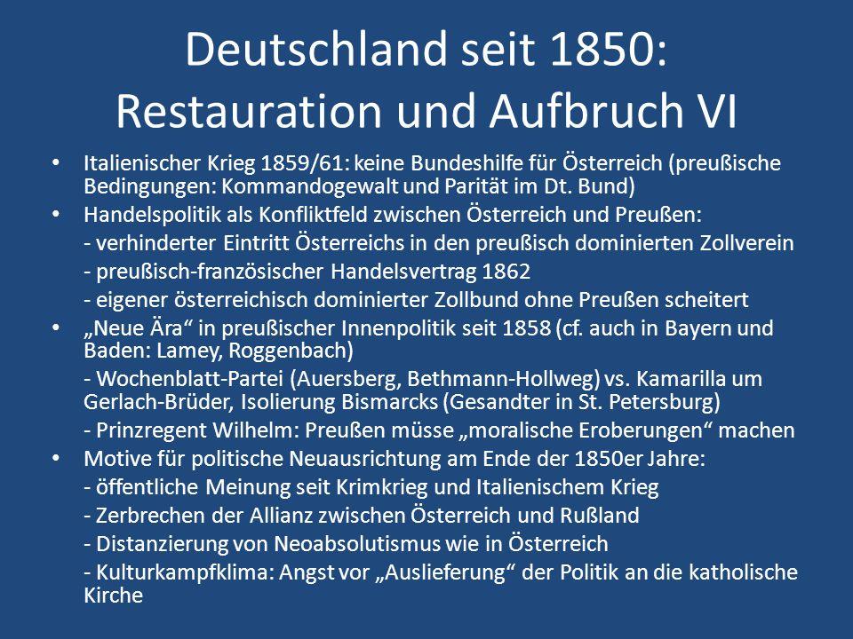 Deutschland seit 1850: Restauration und Aufbruch VI