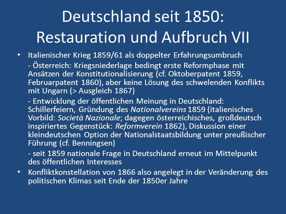 Deutschland seit 1850: Restauration und Aufbruch VII