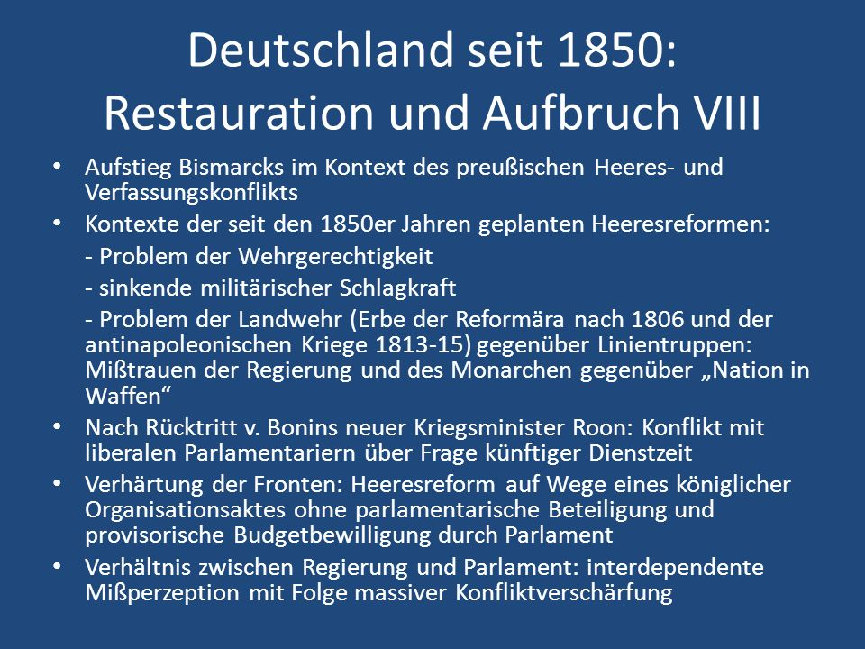 Deutschland seit 1850: Restauration und Aufbruch VIII