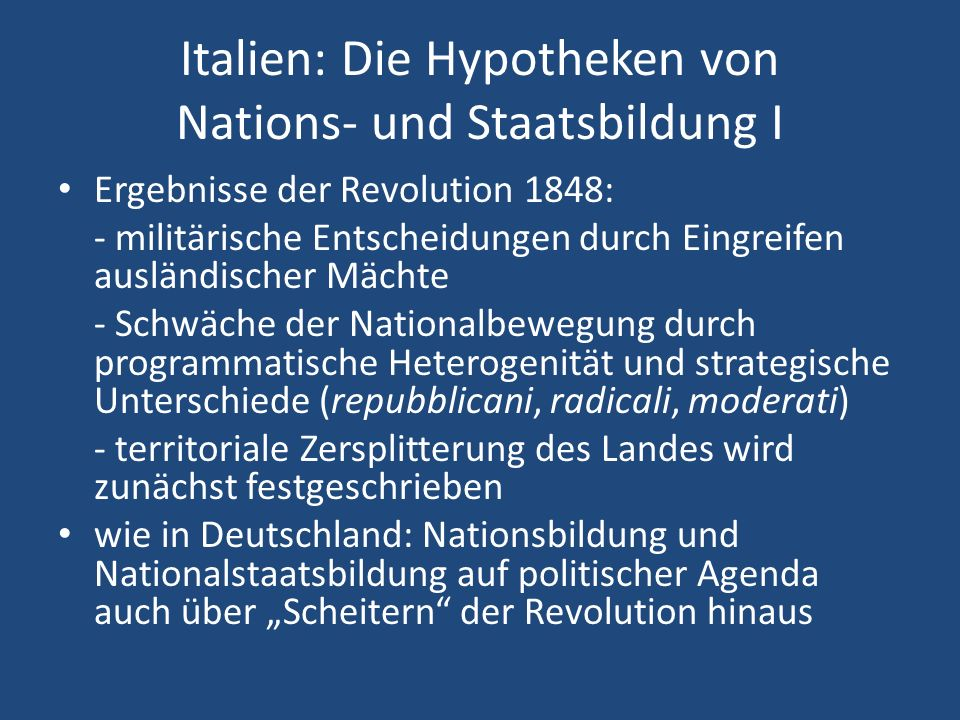 Italien: Die Hypotheken von Nations- und Staatsbildung I
