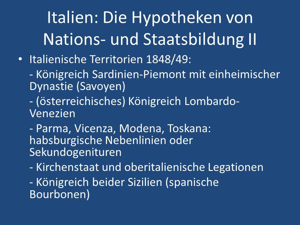 Italien: Die Hypotheken von Nations- und Staatsbildung II
