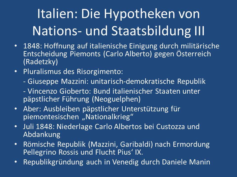 Italien: Die Hypotheken von Nations- und Staatsbildung III