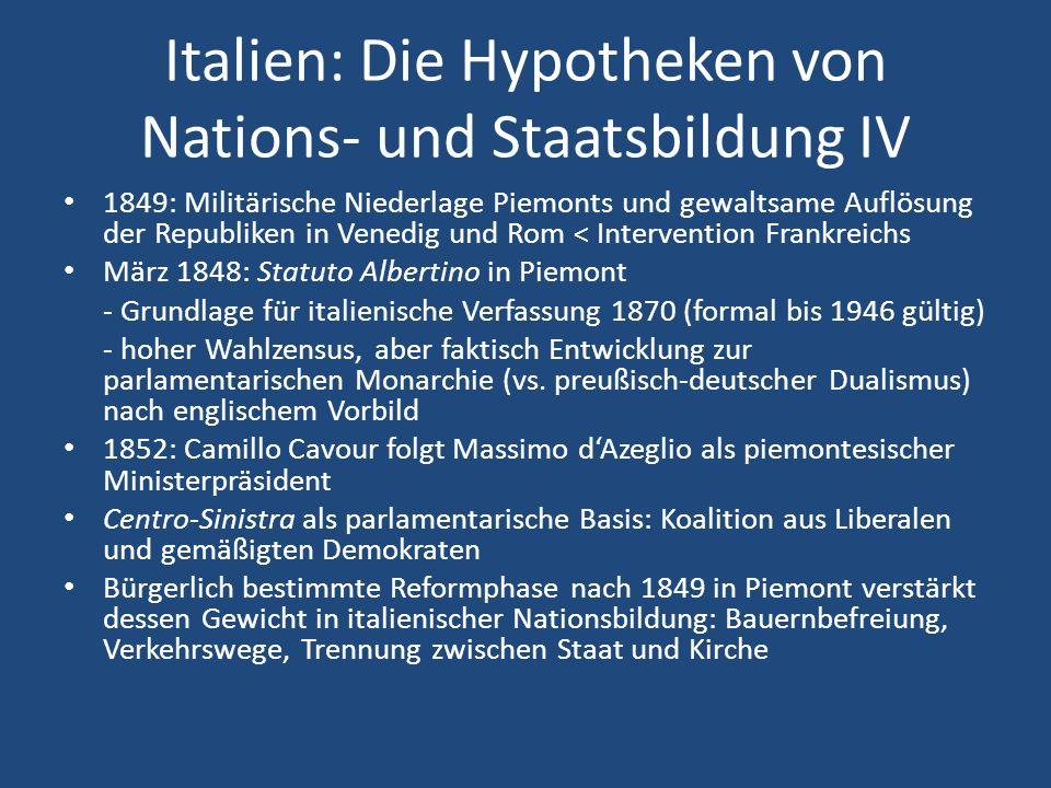 Italien: Die Hypotheken von Nations- und Staatsbildung IV