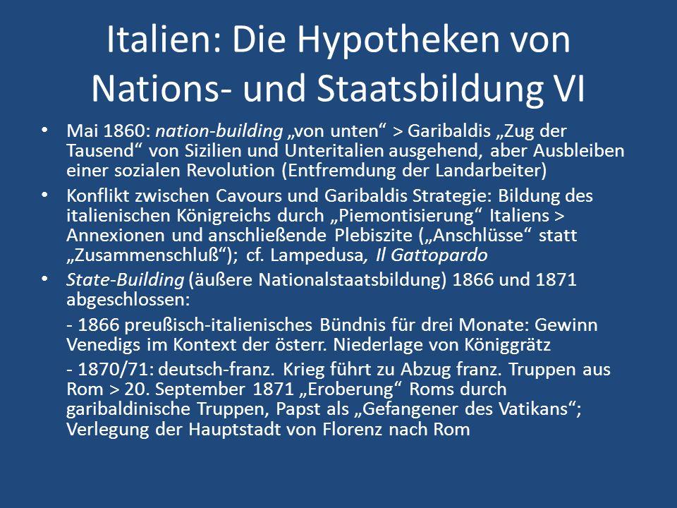 Italien: Die Hypotheken von Nations- und Staatsbildung VI