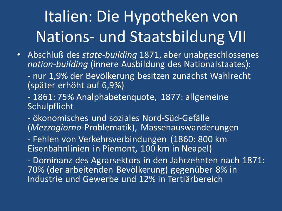 Italien: Die Hypotheken von Nations- und Staatsbildung VII
