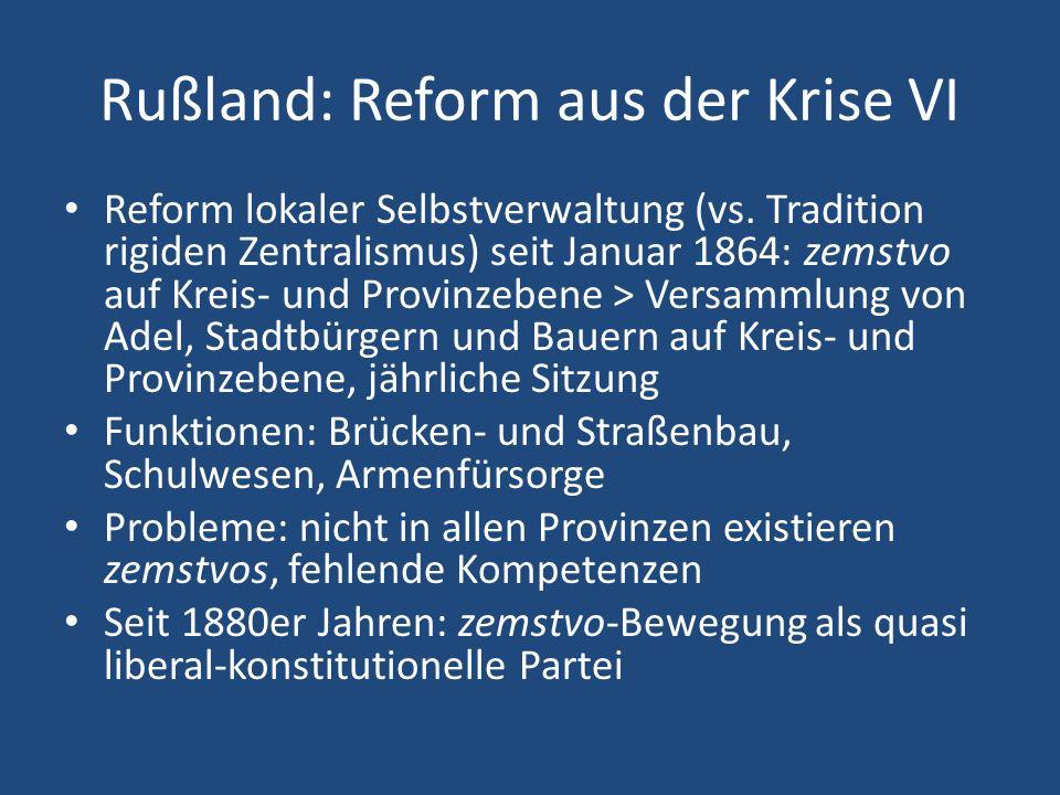 Rußland: Reform aus der Krise VI