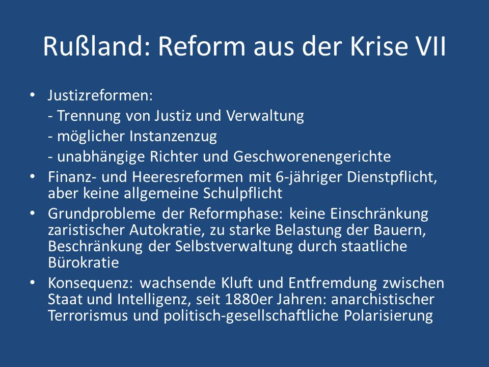 Rußland: Reform aus der Krise VII