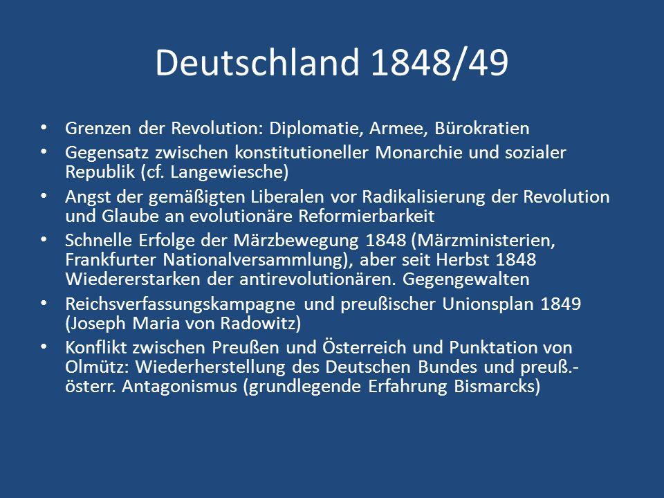 Deutschland 1848/49 Grenzen der Revolution: Diplomatie, Armee, Bürokratien.