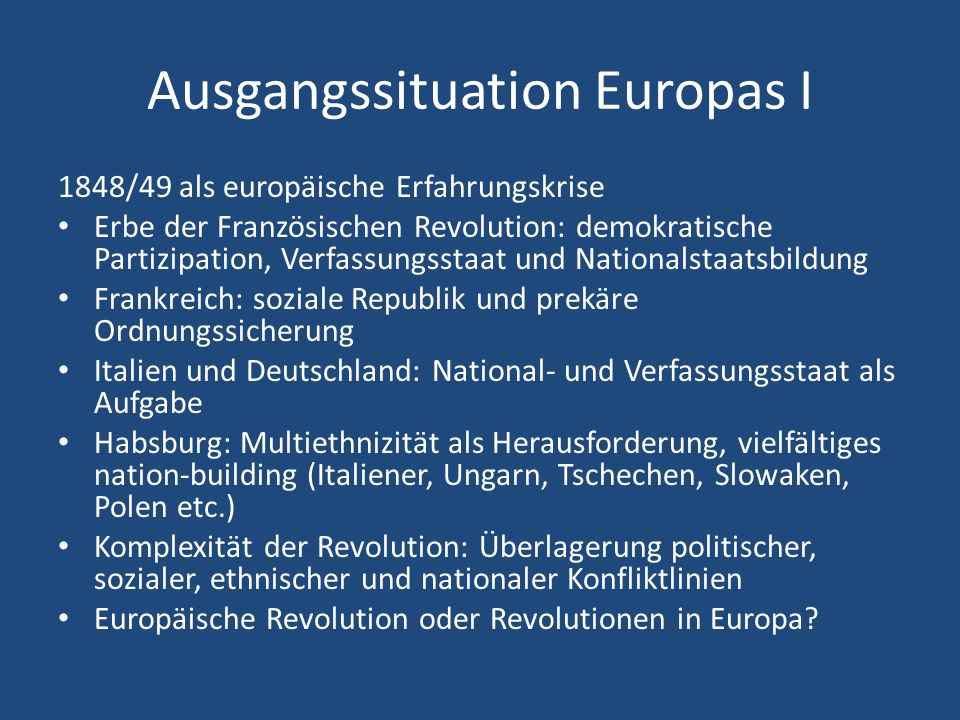 Ausgangssituation Europas I