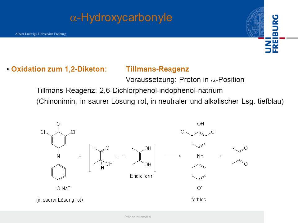 a-Hydroxycarbonyle Oxidation zum 1,2-Diketon: Tillmans-Reagenz
