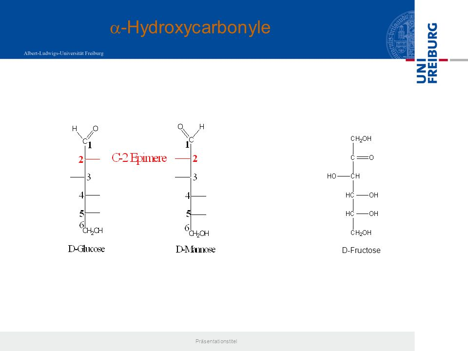 a-Hydroxycarbonyle D-Fructose Präsentationstitel
