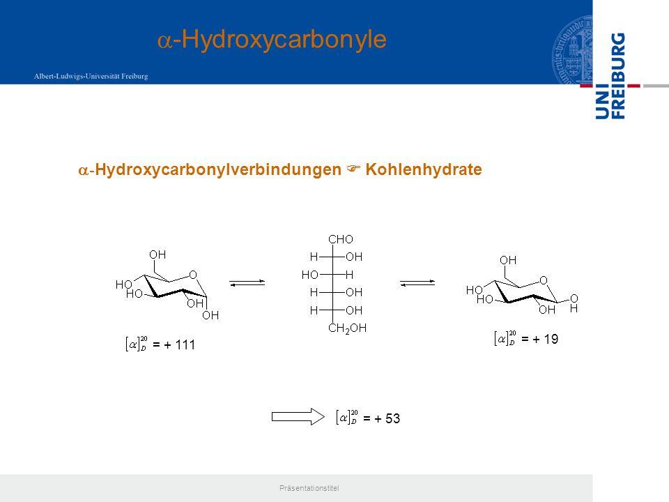 a-Hydroxycarbonyle a-Hydroxycarbonylverbindungen  Kohlenhydrate