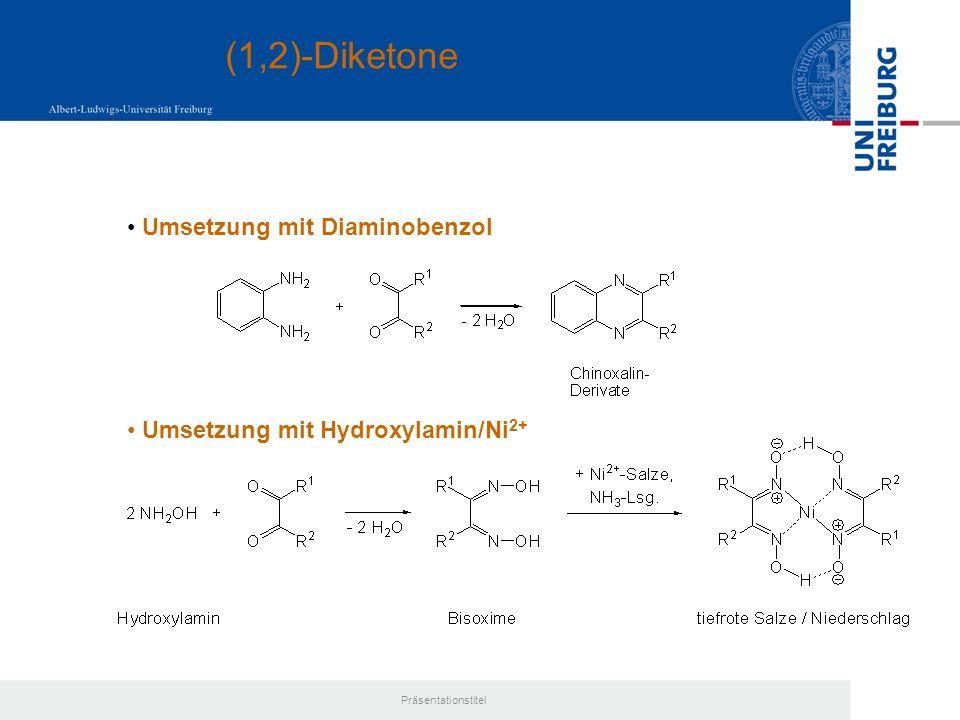 (1,2)-Diketone Umsetzung mit Diaminobenzol