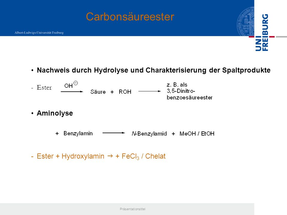 CarbonsäureesterNachweis durch Hydrolyse und Charakterisierung der Spaltprodukte. Ester. Aminolyse.