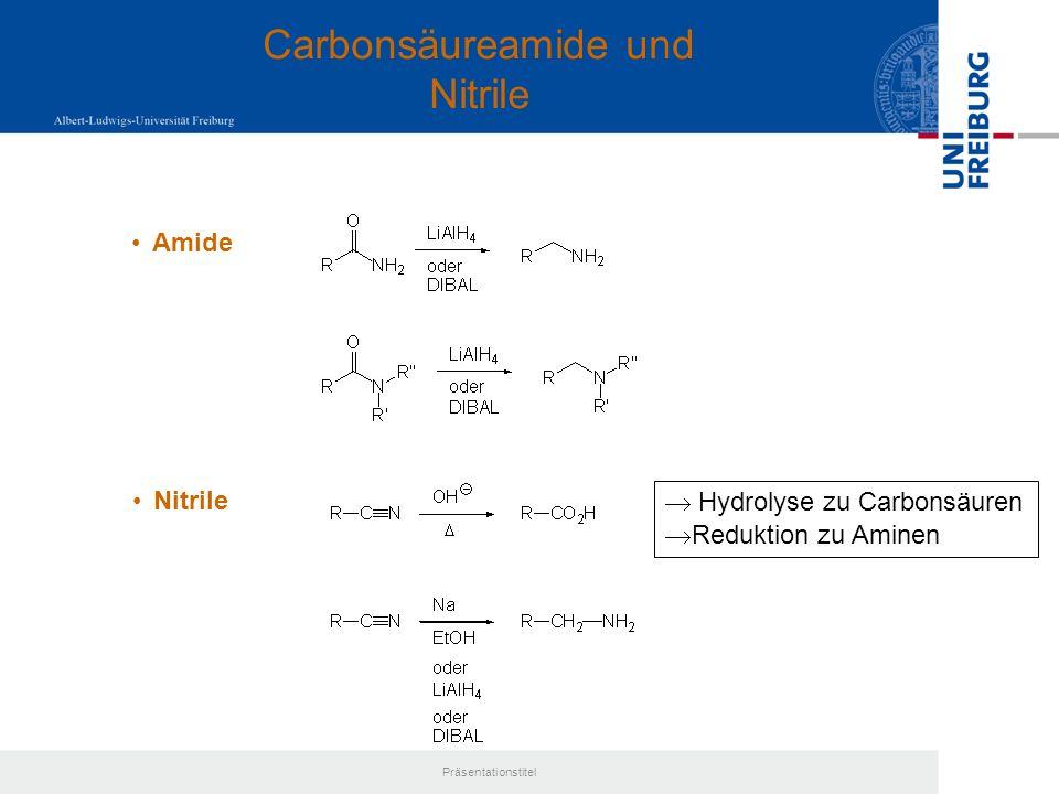 Carbonsäureamide und Nitrile