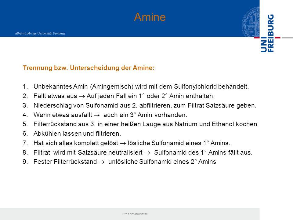 Amine Trennung bzw. Unterscheidung der Amine: