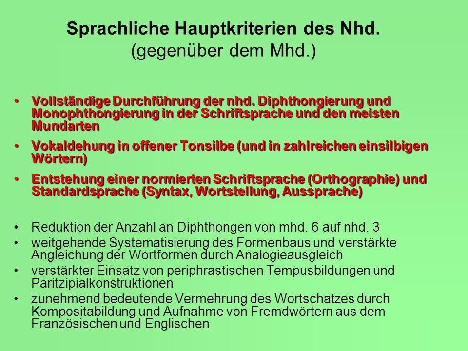 Sprachliche Hauptkriterien des Nhd. (gegenüber dem Mhd.)