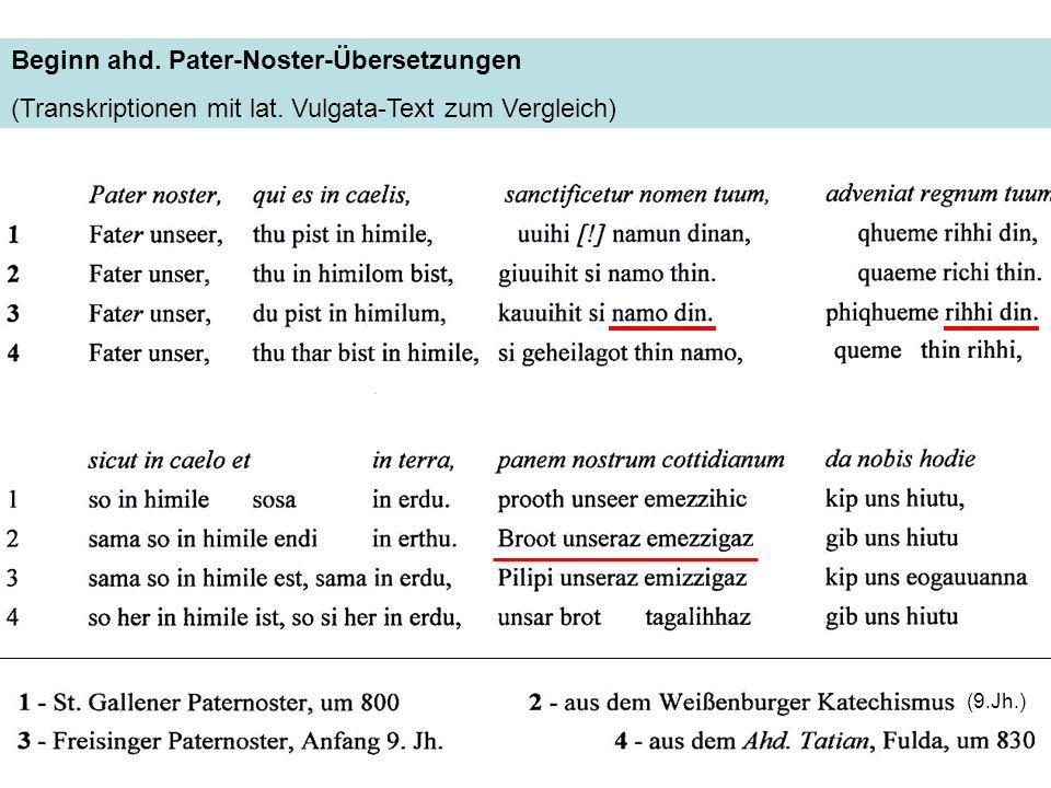 Beginn ahd. Pater-Noster-Übersetzungen