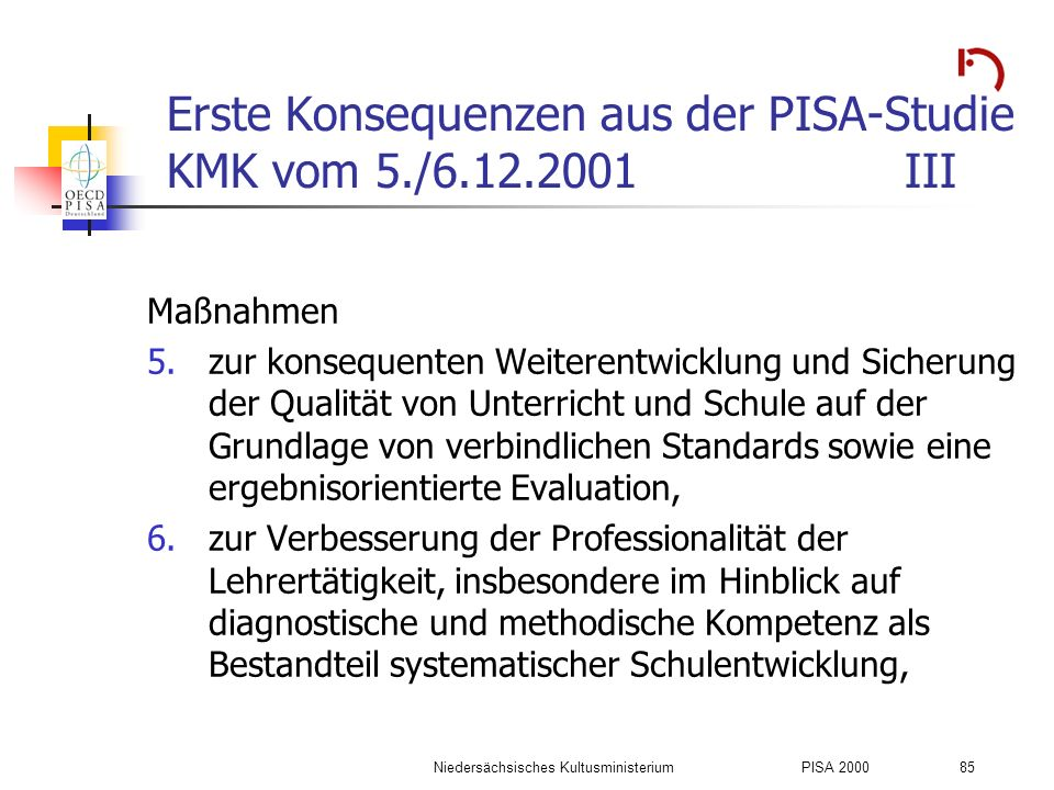 Erste Konsequenzen aus der PISA-Studie KMK vom 5./6.12.2001 III