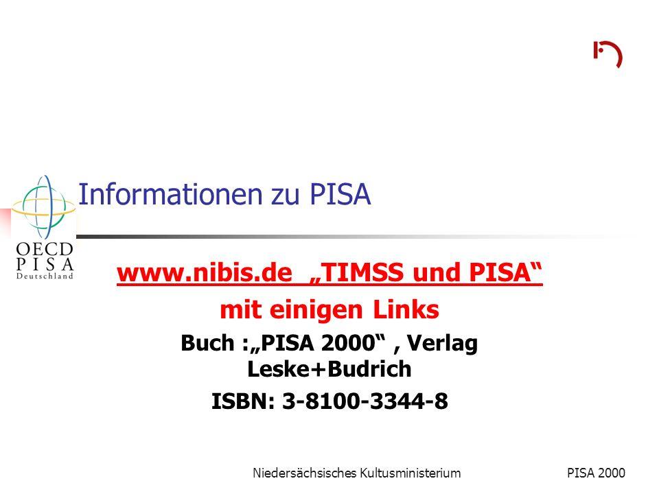 """www.nibis.de """"TIMSS und PISA Buch :""""PISA 2000 , Verlag Leske+Budrich"""