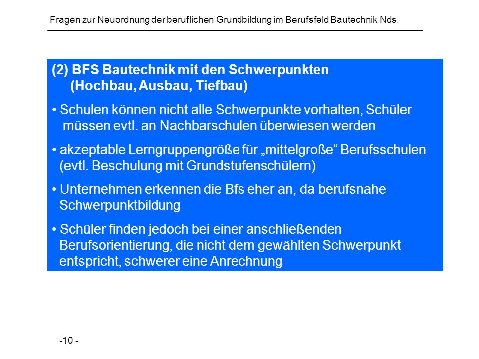 (2) BFS Bautechnik mit den Schwerpunkten (Hochbau, Ausbau, Tiefbau)