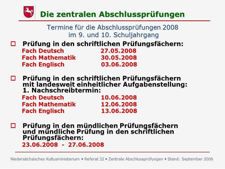 Termine für die Abschlussprüfungen 2008 im 9. und 10. Schuljahrgang