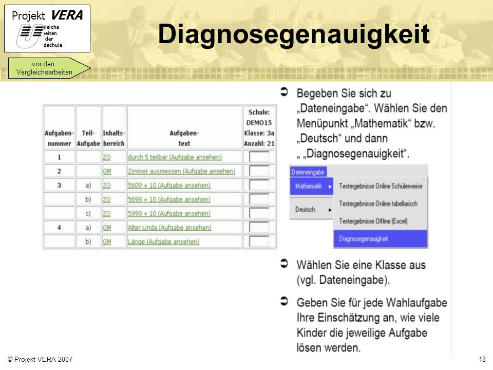 Diagnosegenauigkeit vor den Vergleichsarbeiten © Projekt VERA 2007