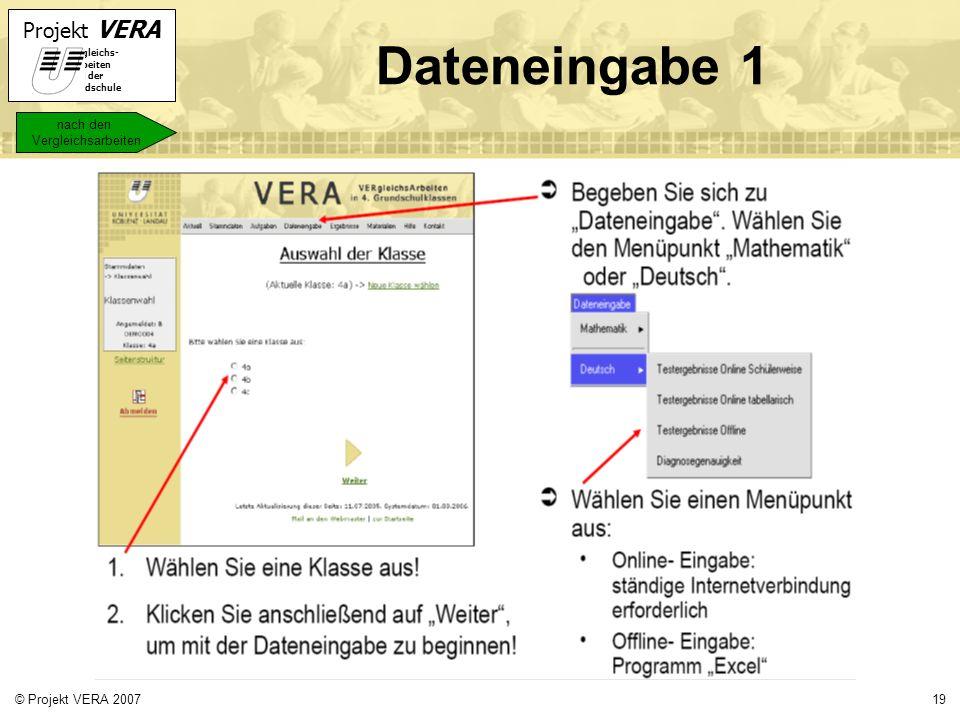 Dateneingabe 1 nach den Vergleichsarbeiten © Projekt VERA 2007