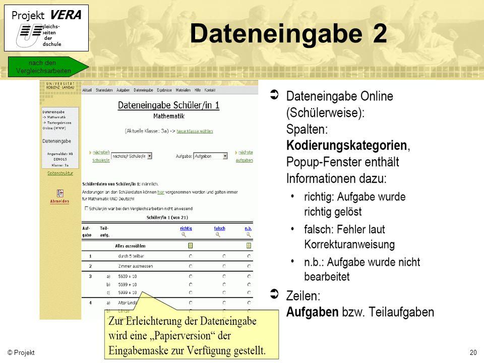 Dateneingabe 2 nach den Vergleichsarbeiten © Projekt VERA 2007
