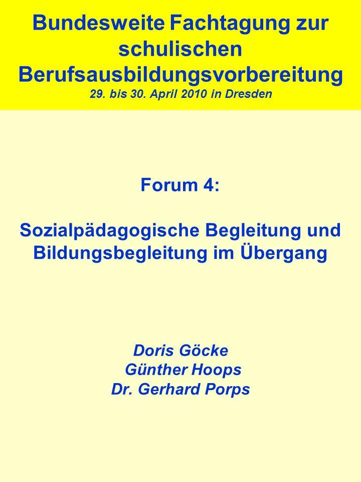 Bundesweite Fachtagung zur schulischen Berufsausbildungsvorbereitung 29. bis 30. April 2010 in Dresden