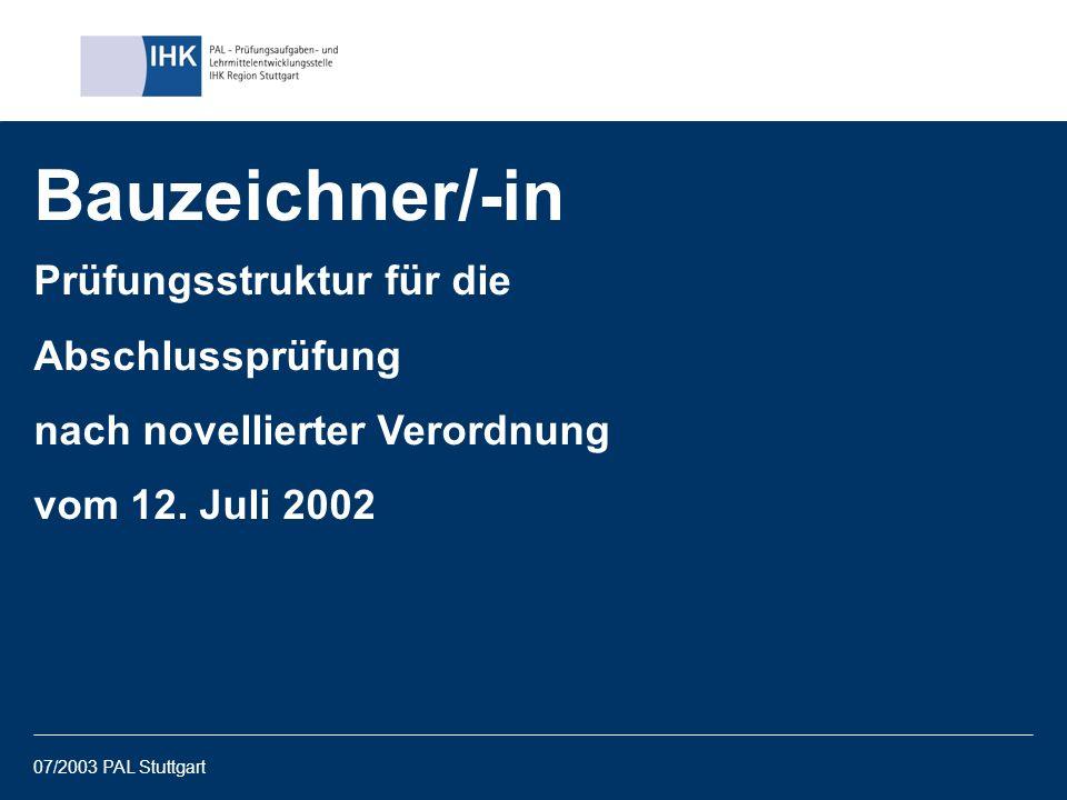 Bauzeichner/-in Prüfungsstruktur für die Abschlussprüfung