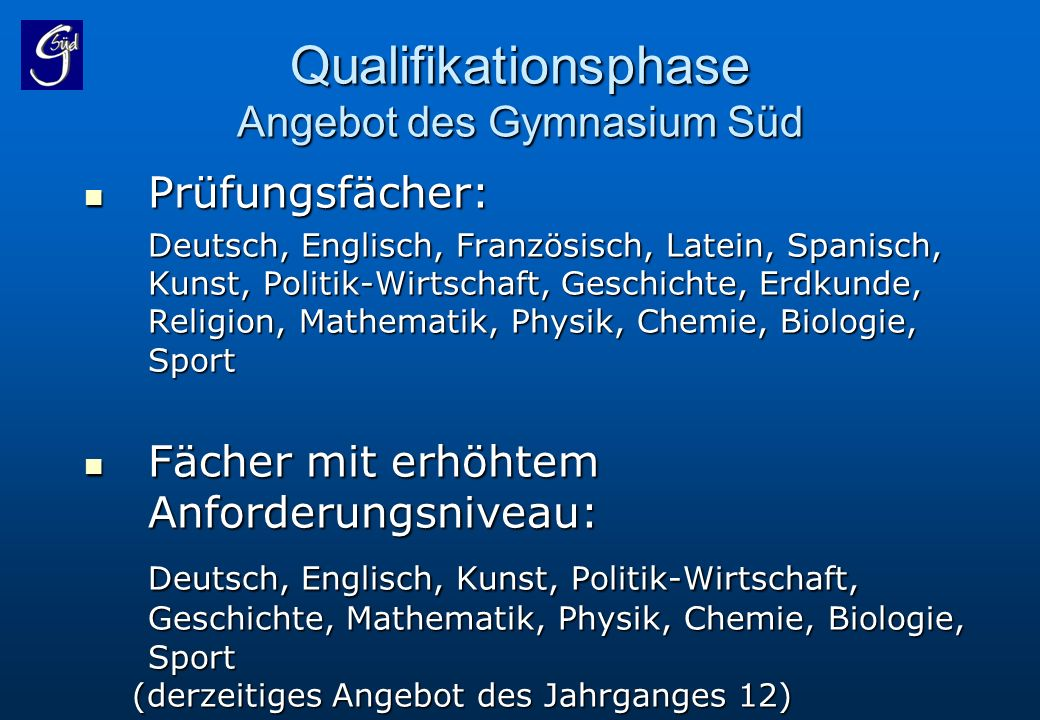 Qualifikationsphase Angebot des Gymnasium Süd
