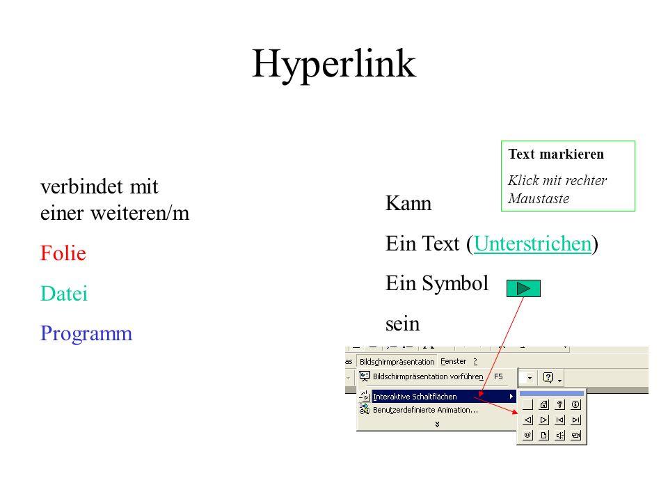 Hyperlink verbindet mit einer weiteren/m Kann Folie