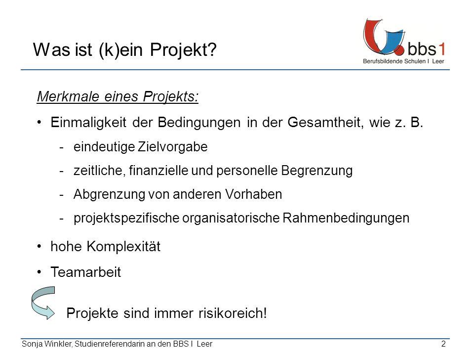 Was ist (k)ein Projekt Merkmale eines Projekts: