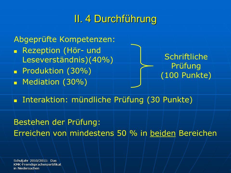 II. 4 Durchführung Abgeprüfte Kompetenzen: