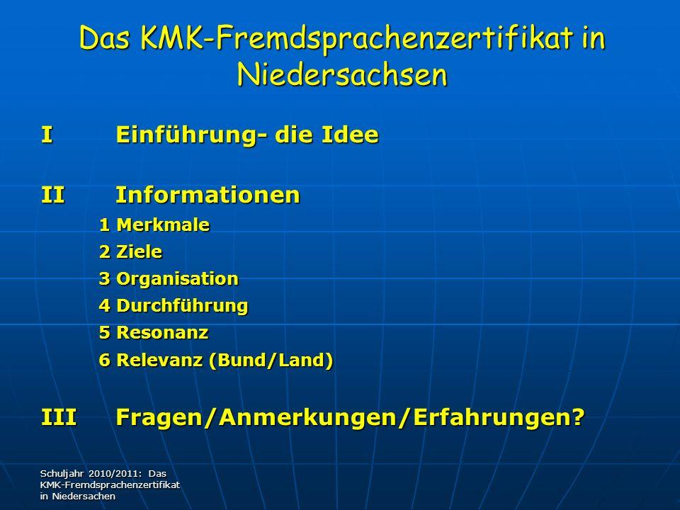 Das KMK-Fremdsprachenzertifikat in Niedersachsen