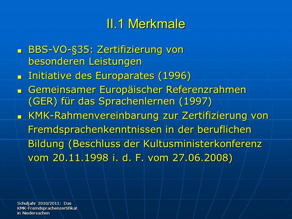 II.1 Merkmale BBS-VO-§35: Zertifizierung von besonderen Leistungen