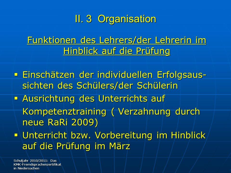 II. 3 Organisation Funktionen des Lehrers/der Lehrerin im